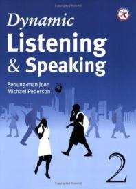 DYNAMIC LISTENING & SPEAKING 2(CD1포함)