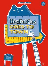Big Fat Cat Goes To Town(빅팻캣 도시로 가다)