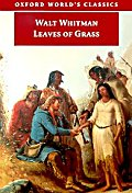 Leaves of Grass (Oxford World Classics)
