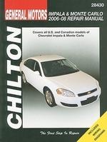 General Motors Chevrolet Impala & Monte Carlo 2006-08 Repair Manaul