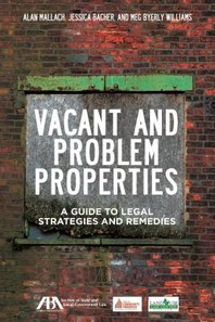Vacant and Problem Properties