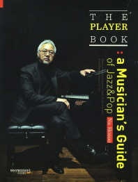 The Player Book: a Musician s Guide of Jazz and Pop