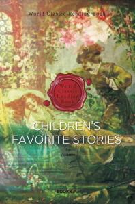 우리 아이가 가장 좋아하는 이야기 : children's favorite stories (영문판)