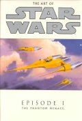 Art of Star Wars : Episode I the Phantom Menace