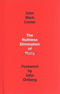 [해외]The Ruthless Elimination of Hurry