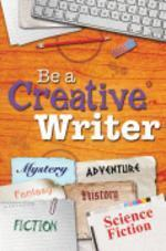 Be a Creative Writer