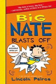 [해외]Big Nate Blasts Off