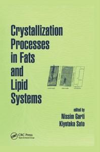 [해외]Crystallization Processes in Fats and Lipid Systems