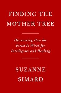 [해외]Finding the Mother Tree (Hardcover)