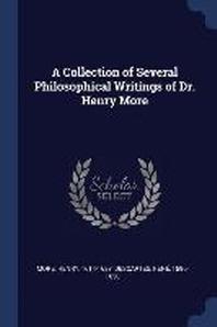 [해외]A Collection of Several Philosophical Writings of Dr. Henry More (Paperback)