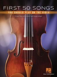 [해외]First 50 Songs You Should Play on the Viola (Paperback)
