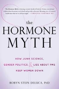 [해외]The Hormone Myth (Paperback)