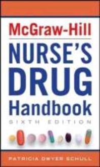 McGraw-Hill Nurse's Drug Handbook