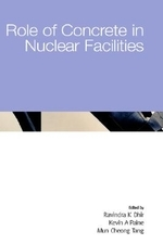 Role of Concrete in Nuclear Facilities : Proceedings of the International Conference Held at the Uni