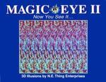 Magic Eye II : Now You See It : 3d Illusions (양장본)