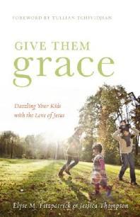 [해외]Give Them Grace