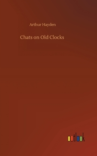 Chats on Old Clocks