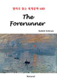 The Forerunner (영어로 읽는 세계문학 680)