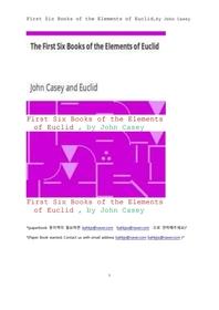 유클리드의 기하학,기하학 요소의 처음여섯 책들.First Six Books of the Elements of Euclid,by John Case