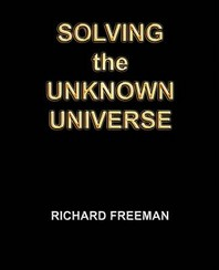 Solving the Unknown Universe