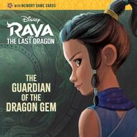 [해외]The Guardian of the Dragon Gem (Disney Raya and the Last Dragon) (Paperback)