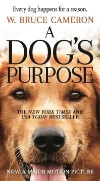 A Dog's Purpose (Book 1)