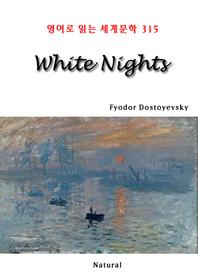 White Nights (영어로 읽는 세계문학 315)