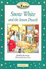 Snow White and the Seven Dwarfs(Classic Tales)(Elementary 3)