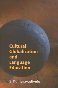 Cultural Globalization And Language Education