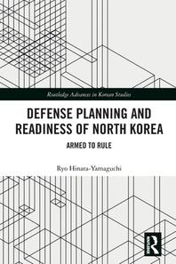 [해외]Defense Planning and Readiness of North Korea