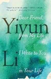 [해외]Dear Friend, from My Life I Write to You in Your Life