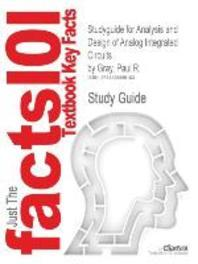 [해외]Studyguide for Analysis and Design of Analog Integrated Circuits by Gray, Paul R., ISBN 9780470245996