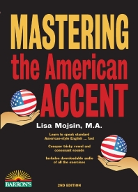 Mastering the American Accent(Paperback)