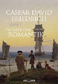 [해외]Caspar David Friedrich trifft Dichter der Romantik