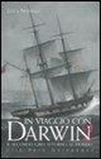 [해외]In viaggio con Darwin. Il secondo giro attorno al mondo. Cile, Per?, Galapagos (Hardback)