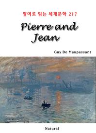 Pierre and Jean (영어로 읽는 세계문학 217)