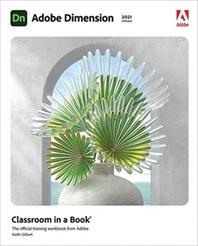 [해외]Adobe Dimension Classroom in a Book (2021 Release)