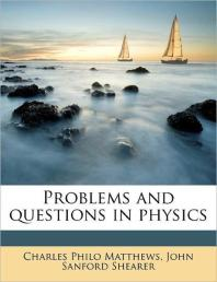 Problems and Questions in Physics
