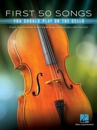 [해외]First 50 Songs You Should Play on Cello (Paperback)