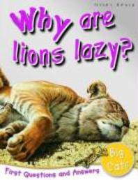 Why are lions lazy?