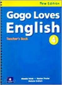New Gogo Loves English 4. (Teacher's Book)