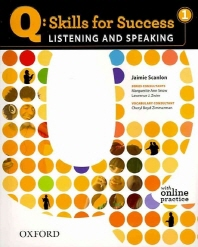 Q: SKILLS FOR SUCCESS. 1(LISTENING AND SPEAKING)