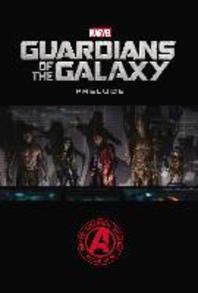 [해외]Guardians of the Galaxy Prelude