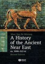 [해외]A History of the Ancient Near East CA. 3000 - 323 BC (Hardcover)