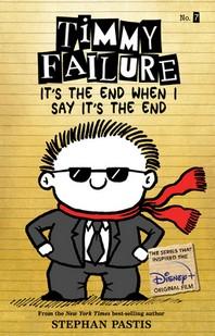 [해외]Timmy Failure It's the End When I Say It's the End