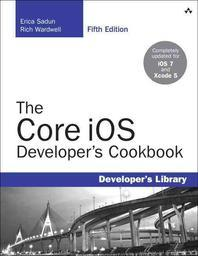 [해외]The Core IOS Developer's Cookbook (Paperback)