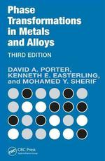 Phase Transformations in Metals & Alloys, 3/E