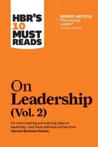 """[해외]Hbr's 10 Must Reads on Leadership, Vol. 2 (with Bonus Article """"the Focused Leader"""" by Daniel Goleman) (Paperback)"""