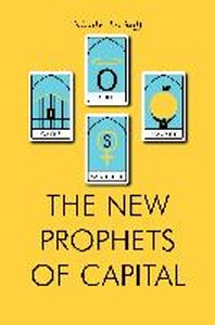 [해외]The New Prophets of Capital (Paperback)