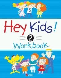 Hey Kids 2 Workbook
